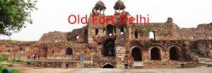 Old Fort Delhi